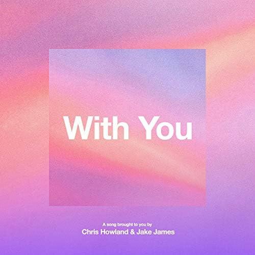 Chris Howland & Jake James