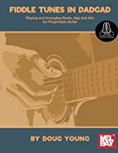 Fiddle Tunes in DADGAD: Playing and Arranging Reels, Jigs and Airs for Fingerstyle Guitar