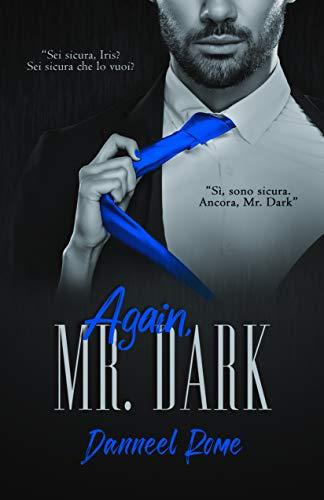 Again, Mr. Dark (Mr. Dark Series Vol. 2)