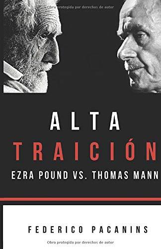 Alta Traición: Ezra Pound vs. Thomas Mann
