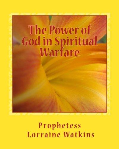 The Power of God in Spiritual Warfare