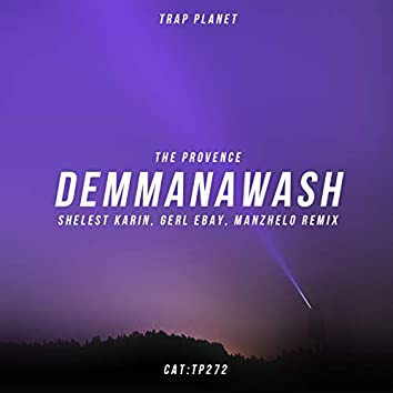 DEMMANAWASH (Shelest Karin, Gerl Ebay, Manzhelo Remix)