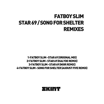 Star 69 / Song for Shelter (Remixes)