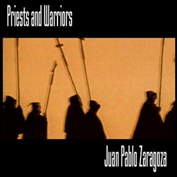 Juan Pablo Zaragoza: Priests And Warriors