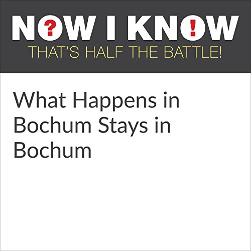 What Happens in Bochum Stays in Bochum audiobook cover art