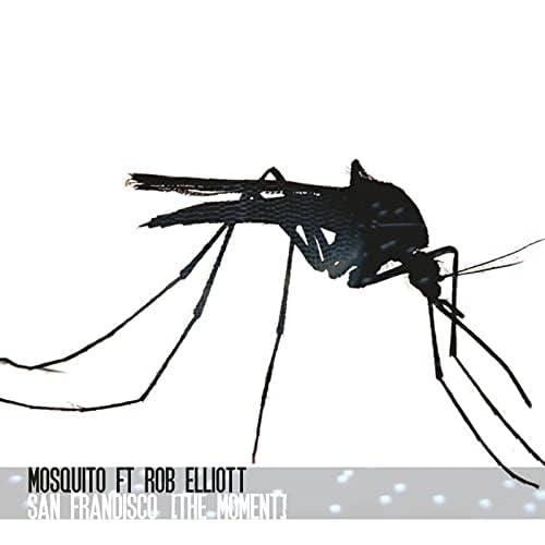 Mosquito feat. Rob Elliott