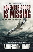 November 400CP Is Missing (Will Parker Thriller)