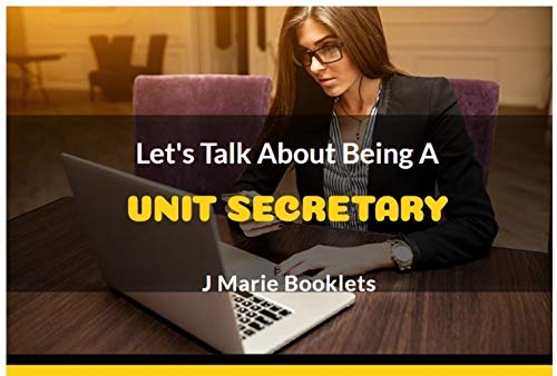Let's Talk About Being a Unit Secretary (English Edition)