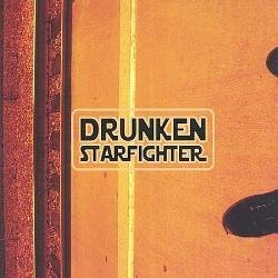 Drunken Starfighter by Drunken Starfighter (2004-02-10)