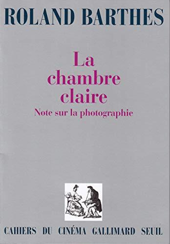 La Chambre Claire Note Sur La Photographie