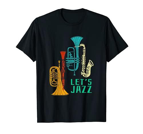 Let's Jazz Trombón Saxofón Clarinete Smooth Jazz Music Camiseta