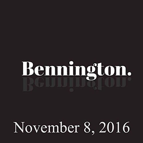 Bennington, November 8, 2016 audiobook cover art