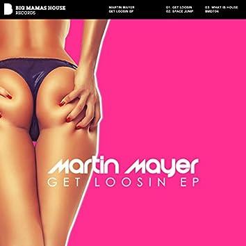 Get Loosin EP