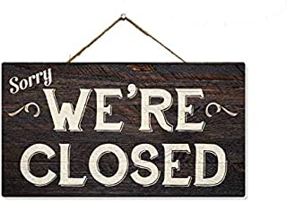 Chico Creek Signs Sorry, We're Closed Solid Pine Hanging Wood Sign Home Decor 5x9.5 Gift SP-05950002033