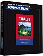 Pimsleur Tagalog Basic Course - Level 1 Lessons 1-10 CD: Learn to Speak and Understand Tagalog with Pimsleur Language Programs (Simon & Schuster's Pimsleur) by Pimsleur(2007-08-14)