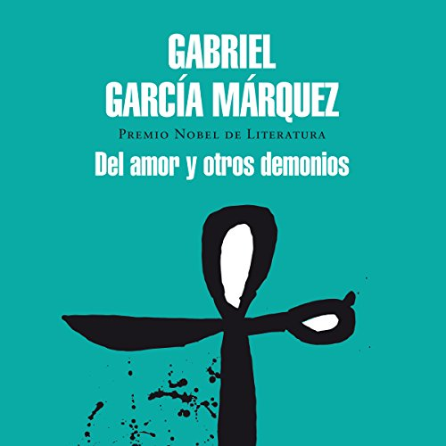 Del amor y otros demonios [Love and Other Demons] audiobook cover art