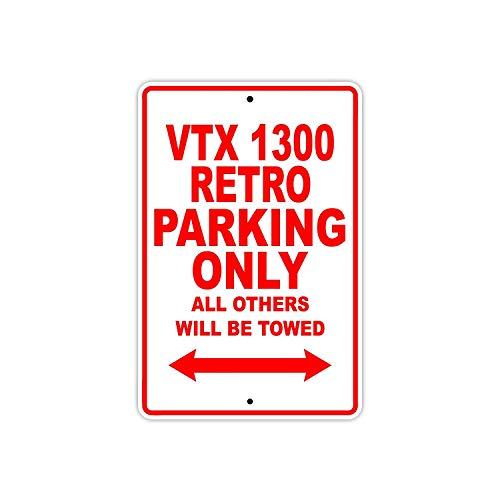 BorisMotley Honda VTX 1300 Retro Parking Only All Others Will Be Towed Motocicleta Bike Novedad Garage Aluminio 8 x 12 pulgadas placa de señal