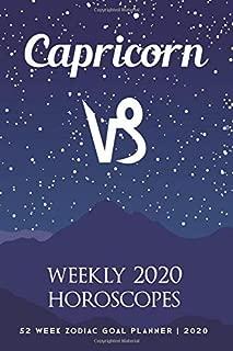 Capricorn - Weekly 2020 Horoscopes: 52 Week Zodiac Goal Planner 2020