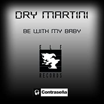 Be With My Baby - Single