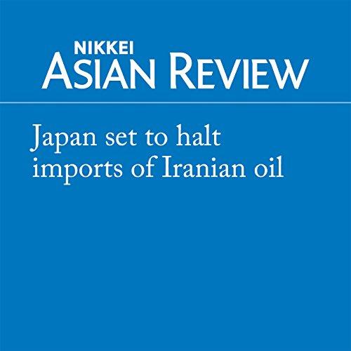 Japan set to halt imports of Iranian oil audiobook cover art