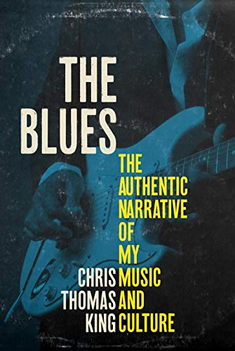 The Blues: The Authentic Narrative of My Music and Culture (English Edition)