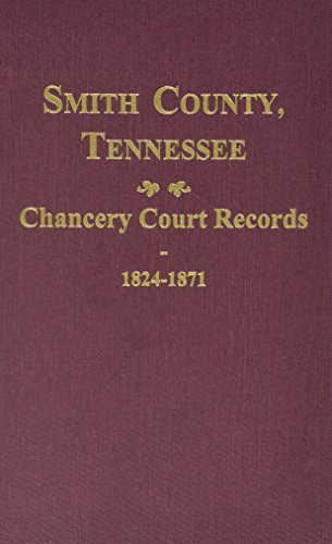 Compare Textbook Prices for Smith County, TN. Chancery Court Records, 1824-1871  ISBN 9780893087494 by Thomas Partlow