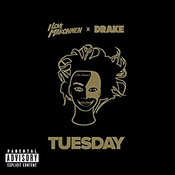 Tuesday (feat. Drake)