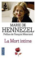 La mort intime (French Edition) by Marie de Hennezel(1905-06-29) de Marie de Hennezel