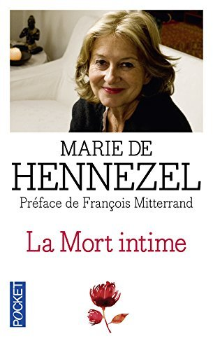 La mort intime (French Edition) by Marie de Hennezel(1905-06-29)
