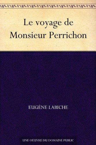 Couverture du livre Le voyage de Monsieur Perrichon