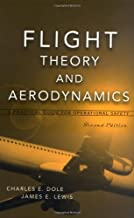 Flight Theory and Aerodynamics: A Practical Guide for Operational Safety, 2nd Edition