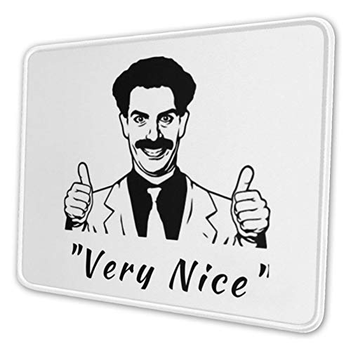 Borat Very Nice Mouse Pad Gaming Mouse Pad Non-Slip Neoprene Base with Stitched Edge Computer Pc Mousepad for Home Office