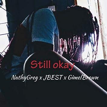Still Okay (Remix)
