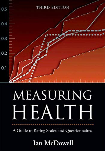 Measuring Health: A Guide to Rating Scales and...