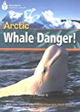 Arctic Whale Danger! (Footprint Reading Library)
