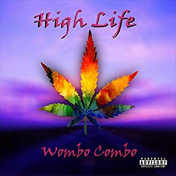High Life (feat. Big P & Evil Wario)