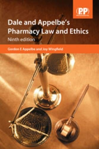 Dale and Appelbe's Pharmacy Law and Ethics, 9th Edition