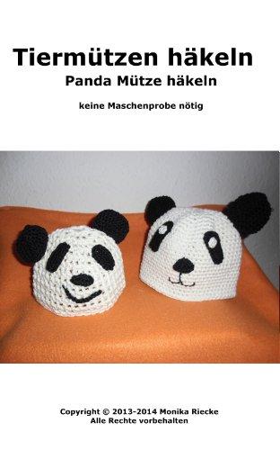 Tiermützen häkeln - Panda Mütze häkeln