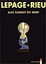 Alex Clément est mort d'Emmanuel Lepage