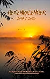 Hexenkalender 2019/2020 (Ringbuch): Der Begleiter durchs Jahr für Hexen, Heiden, Druiden, Schamanen und andere Zauberwesen.