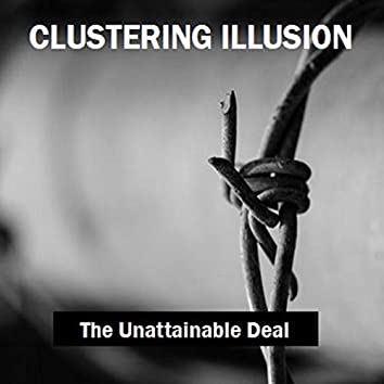 The Unattainable Deal