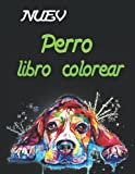 Nuev Perro Libro Colorear: Regalos para amantes de los perros para niños...
