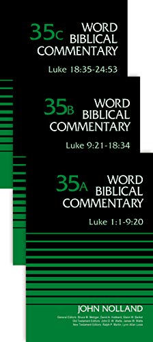 Luke (3-Volume Set---35A, 35B, and 35C) (Word Biblical Commentary)
