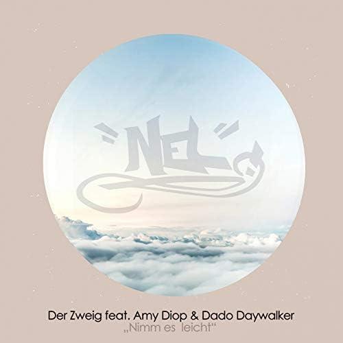 Der Zweig feat. Amy Diop & Dado Daywalker