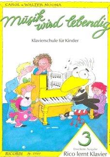 RICO LERNT KLAVIER 3 - gearrangeerd voor piano [Noten / Sheetmusic] Componis: NOONA CAROL + WALTER