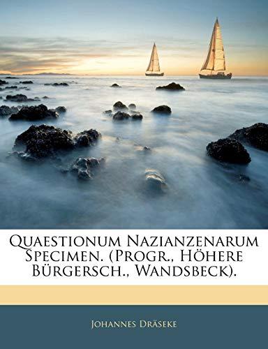 Drseke, J: Quaestionum Nazianzenarum Specimen. (Progr., Hohe