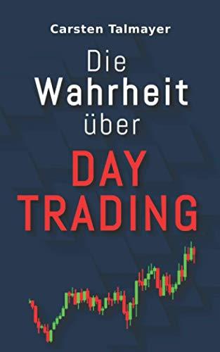 Die Wahrheit über Daytrading: Tipps für Trading Einsteiger