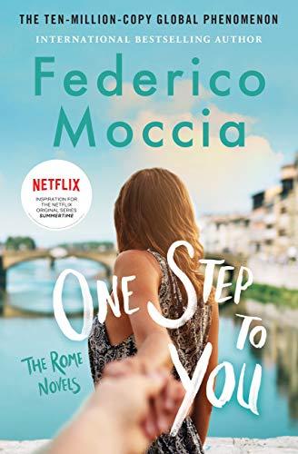 One Step to You (The Rome Novels Book 1) by [Federico Moccia, Antony Shugaar]