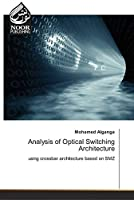 Analysis of Optical Switching Architecture