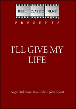 I ll Give My Life / The Unfinished Task  1960